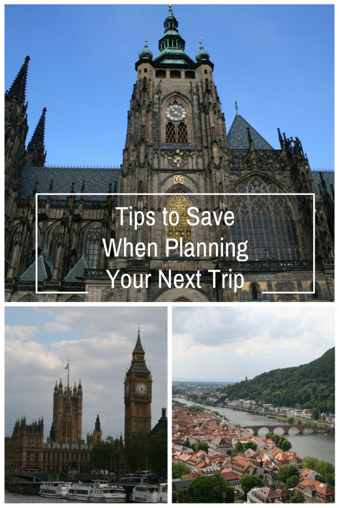 Travel Tips to Help You Save When Planning Your Next Trip