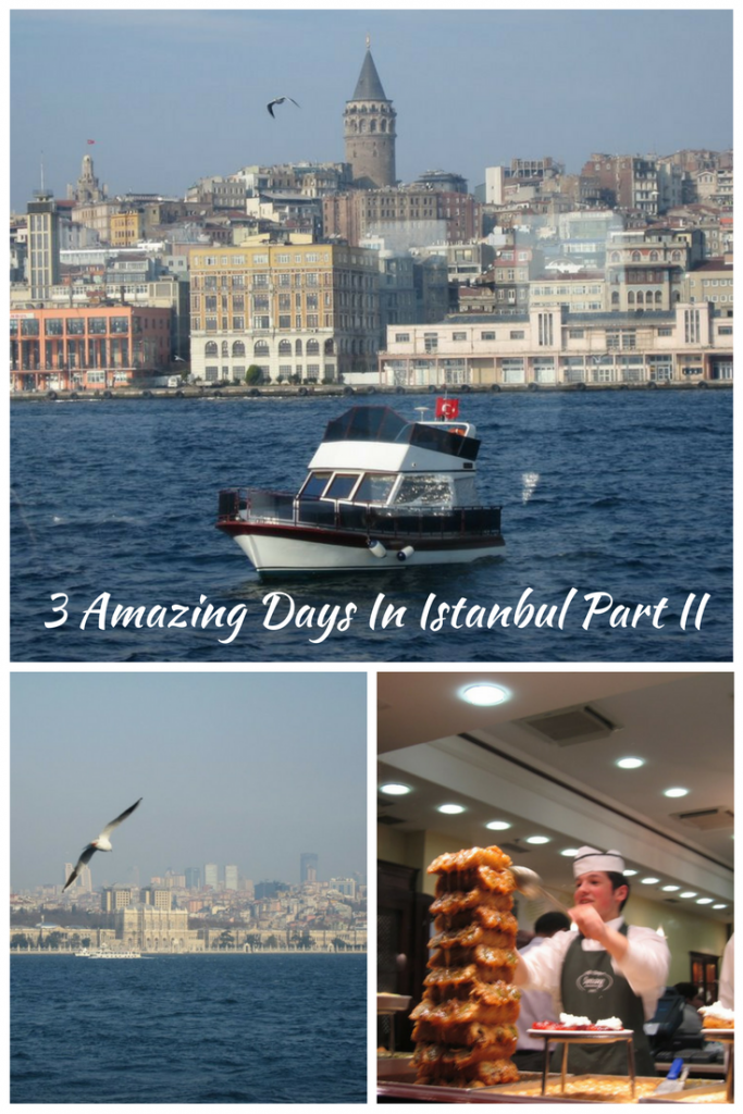 3 Amazing Days in Istanbul Part II
