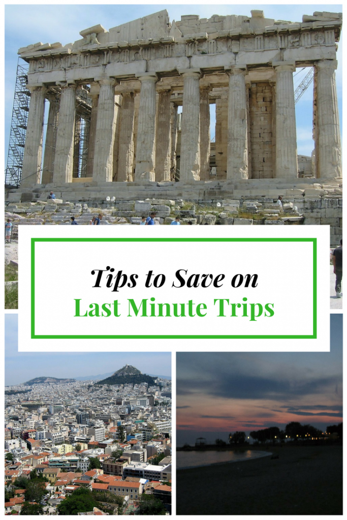 Tips for Not Breaking the Bank While Planning a Last Minute Trip