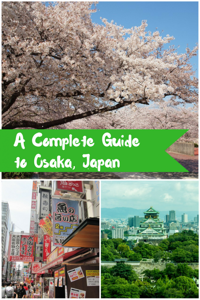 Osaka: A Complete and Unique Travel Experience in Japan