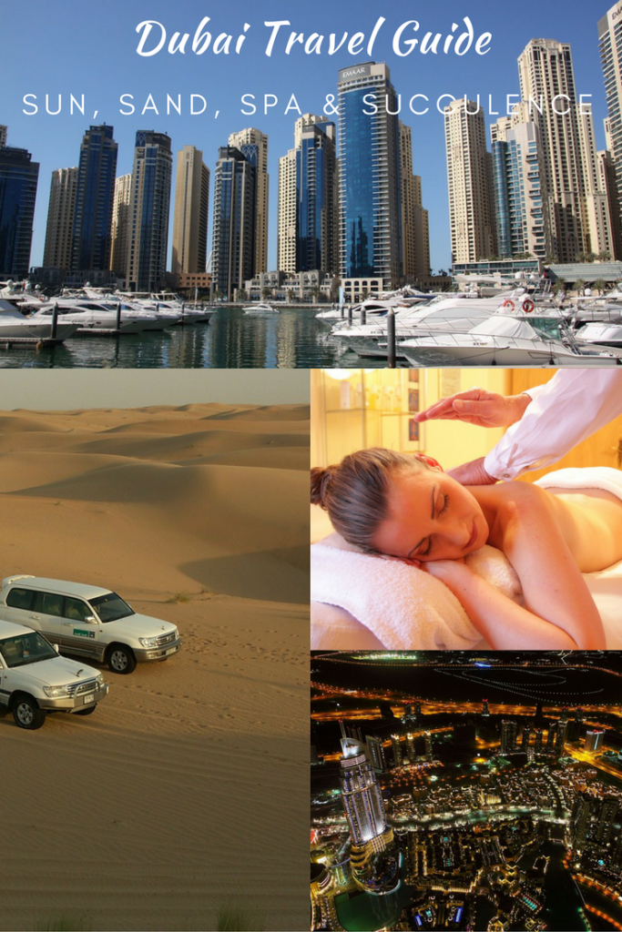 Travel Guide: 5-Star Expedition Of Sun, Sand, Spa & Succulence in Dubai, United Arab Emirates